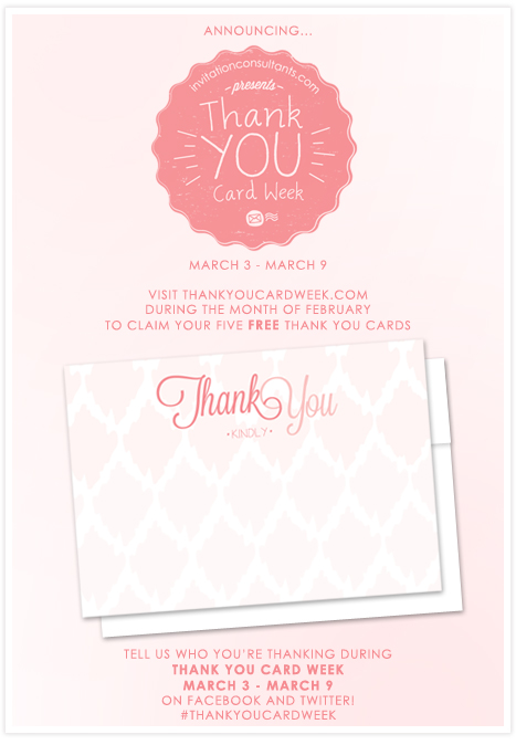 Thank You Card Week presented by Invitation Consultants. Claim your free thank you cards at www.thankyoucardweek.com!