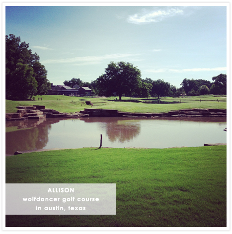 Allison's Instagram - Wolfdancer golf course in Austin