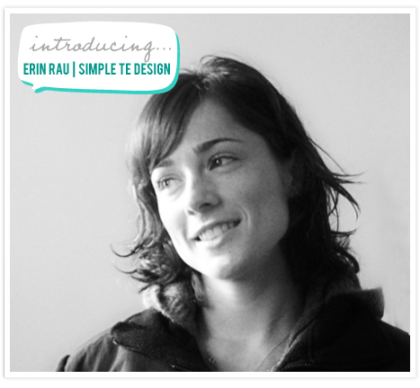 Erin Rau Simple Te Design